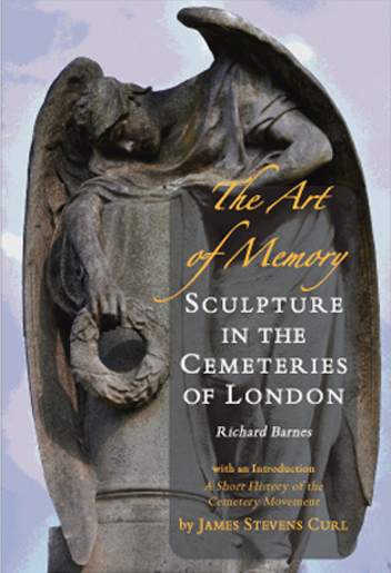 The Art of Memory ­ Sculpture in the Cemeteries of London